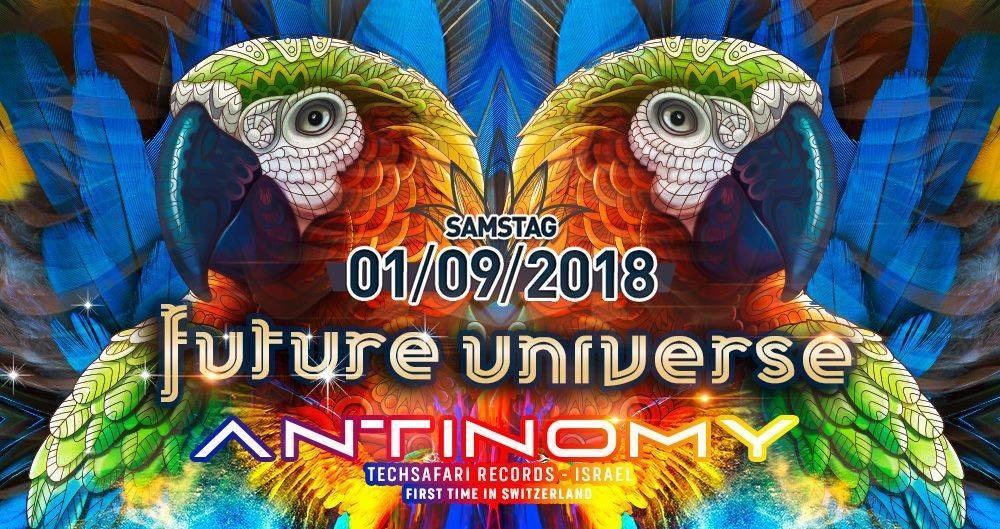 Future Universe w/ Antinomy, Kent Brockmen 1 Sep '18, 22:00