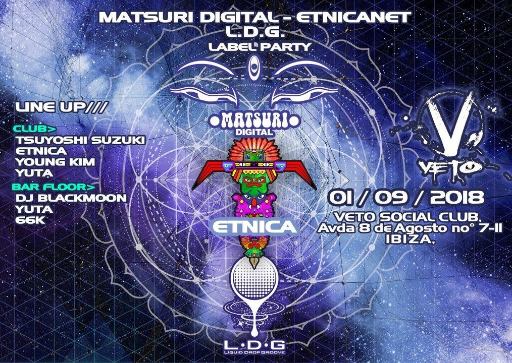 MATSURI DIGITAL/ETNICANET/LDG-LABEL PARTY(VETO SOCIAL CLUB IBIZA) 1 Sep '18, 22:00