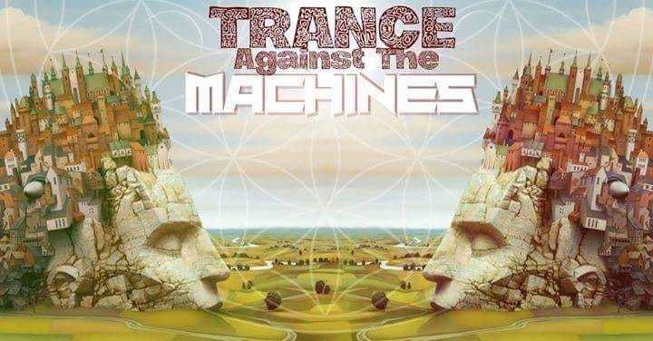 Trance Against The Machines (Open Air) 1 Sep '18, 22:00