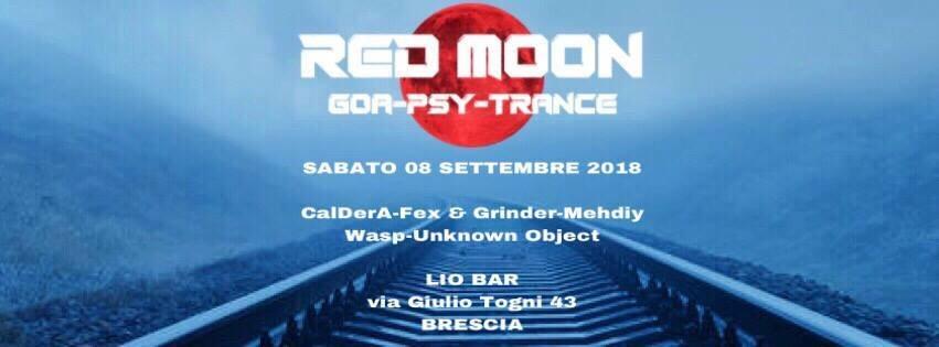 08/09 Red Moon - Goa Night   Lio Bar 8 Sep '18, 22:00