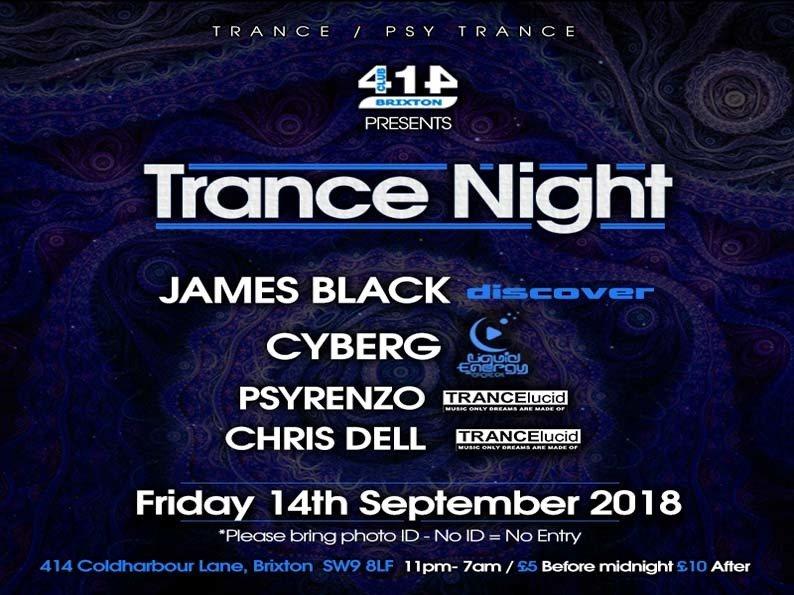 Club 414 Presents (Trance/Psytrance} 14 Sep '18, 23:00