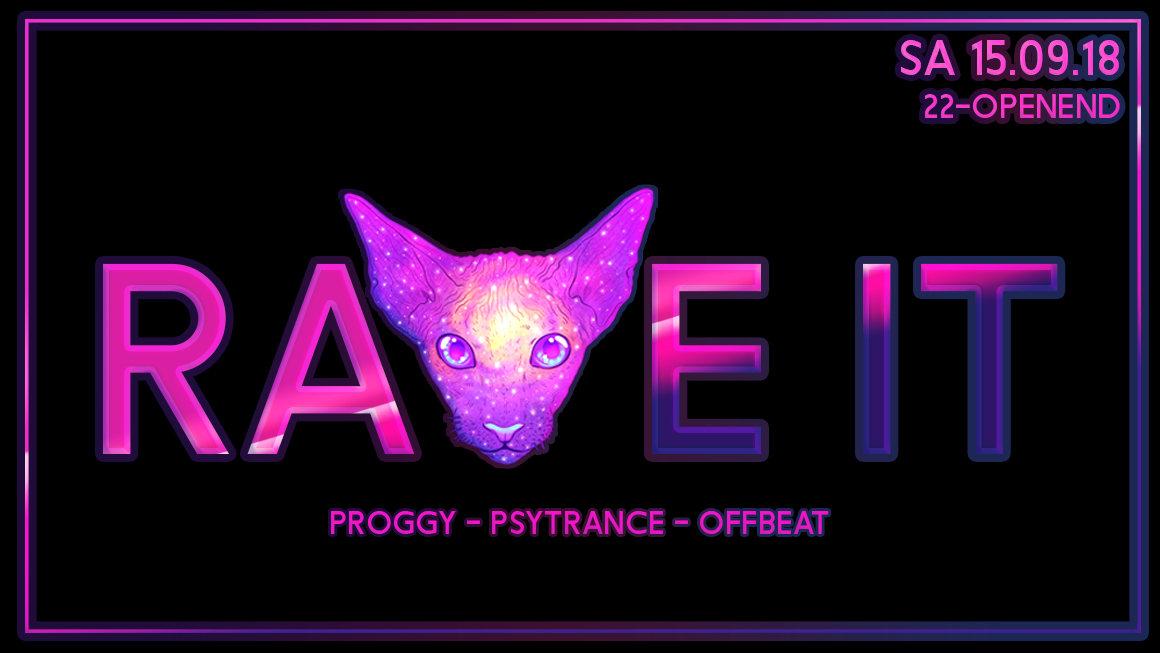 ☆ Rave It ☆ Sa 15.09.18 ☆ Free Entry ☆ 15 Sep '18, 22:00