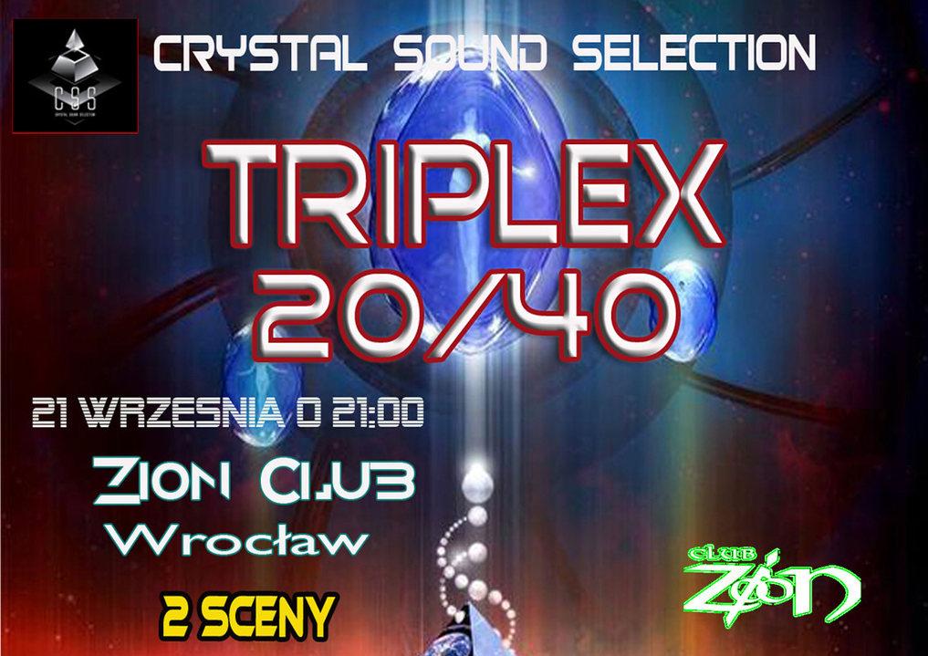 Triplex 20/40 21 Sep '18, 21:30