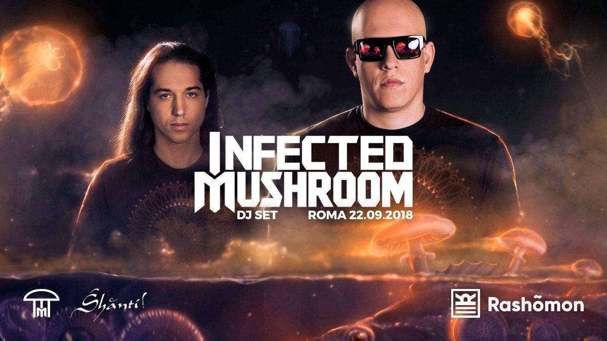 Infected Mushroom l Roma I Rashõmon Club 22 Sep '18, 23:00