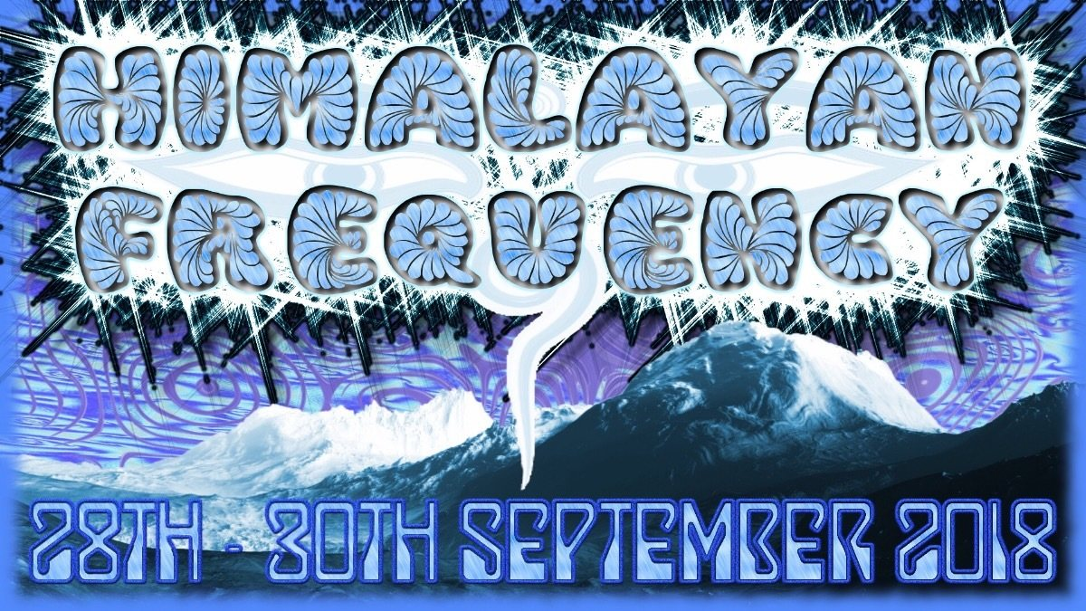 Himalayan Frequency 2018 28 Sep '18, 10:00