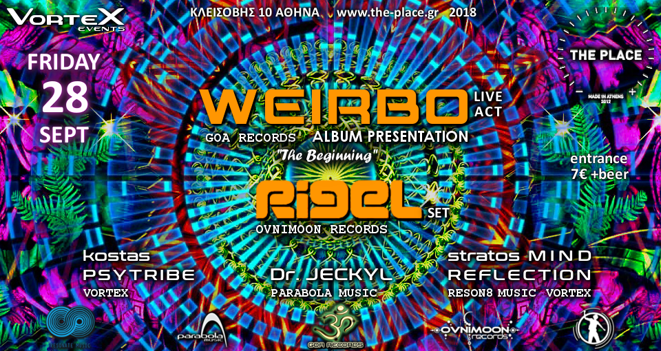Vortex presents WeirBo & Rigel - the Place - 28/9 28 Sep '18, 23:00