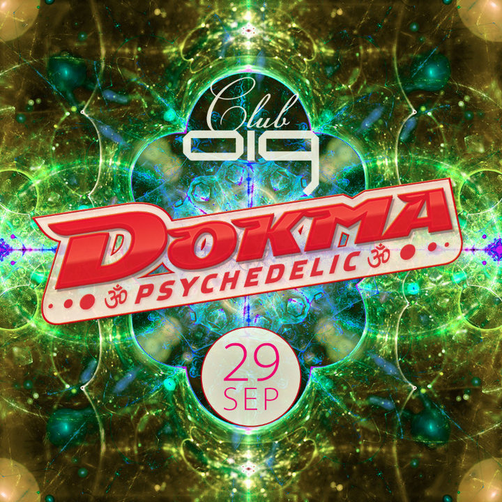 DOKMA - Psychedelic 29 Sep '18, 22:00