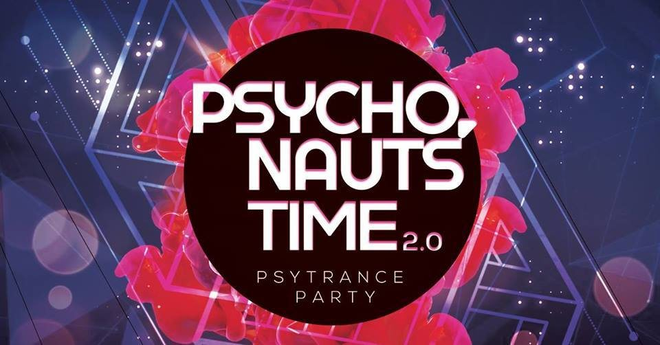 PSYCHONAUTS' TIME 2.0 29 Sep '18, 23:00
