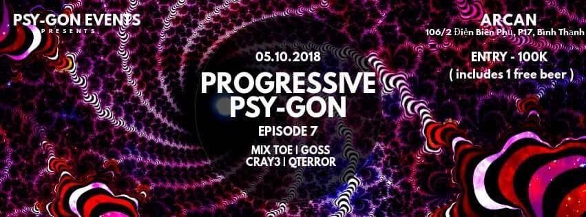 Progressive Psy-Gon Episode 7 5 Oct '18, 22:00
