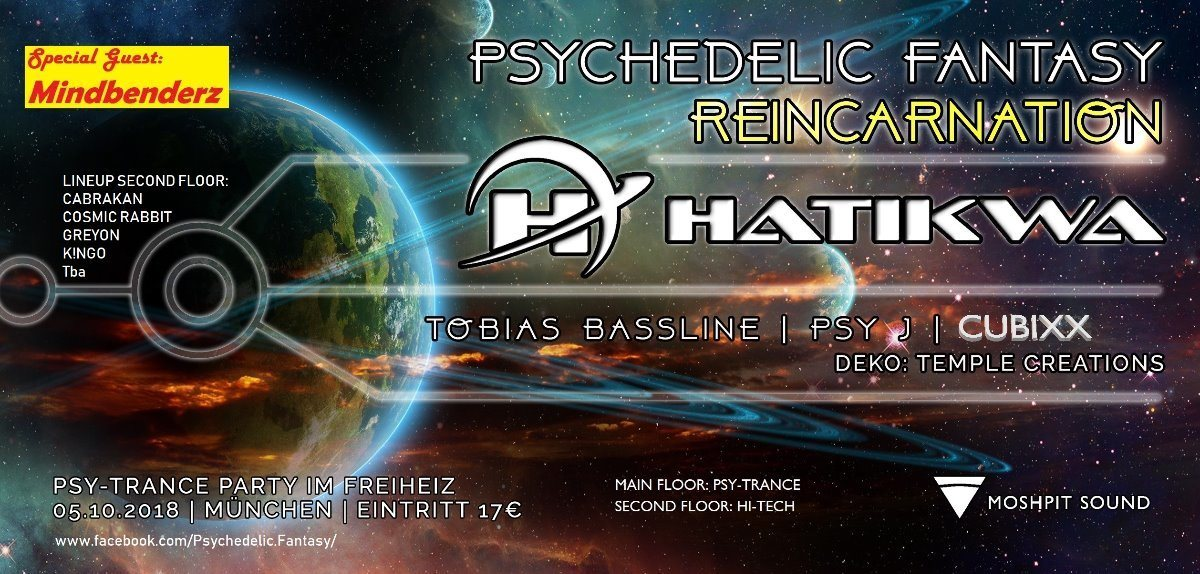 Psychedelic Fantasy Reincarnation 5 Oct '18, 22:30