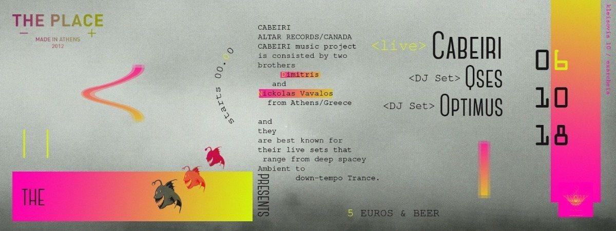 "Cabeiri Live ""Within The Temple"" /DJ sets :Qses aka Dark Q / Optimus 6 Oct 6 Oct '18, 23:30"