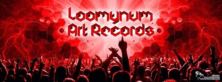 ॐ •: Loomynum Art Records Label Release Night Vol.2 :•ॐ 6 Oct '18, 22:00