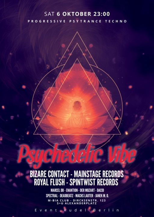 Psychedelic VIBE w/ Bizzare Contact, Royal Flush & friends 6 Oct '18, 23:00