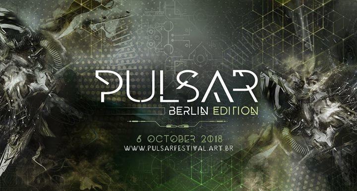 Pulsar Festival - Berlin Edition 6 Oct '18, 23:00