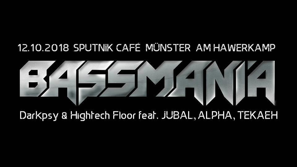 Bassmania - DarkPsy & Hightech Floor 12 Oct '18, 23:00