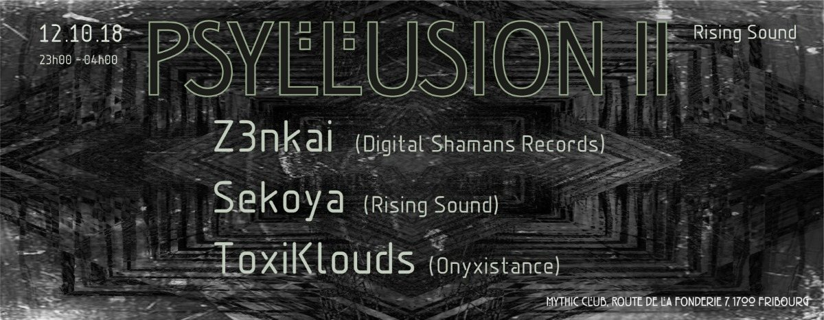 Psyllusion II 12 Oct '18, 23:00