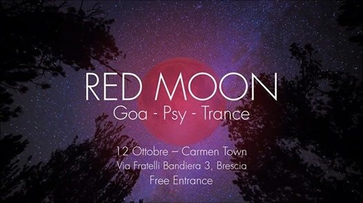 Red Moon - Goa Night | Carmen Town 12 Oct '18, 22:00