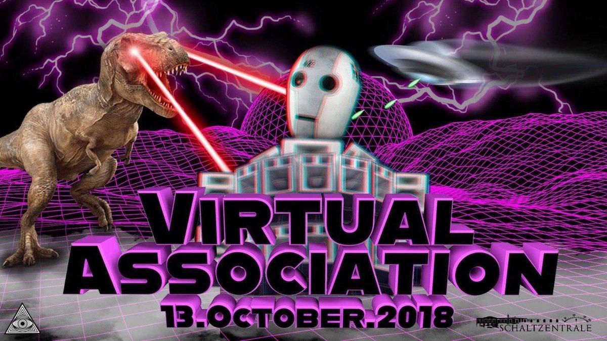 Virtual Association 13 Oct '18, 23:00