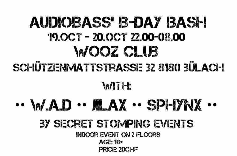 Audiobass' B-Day Bash whit W.A.D/Jilax/Sphynx/amm. 19 Oct '18, 22:00