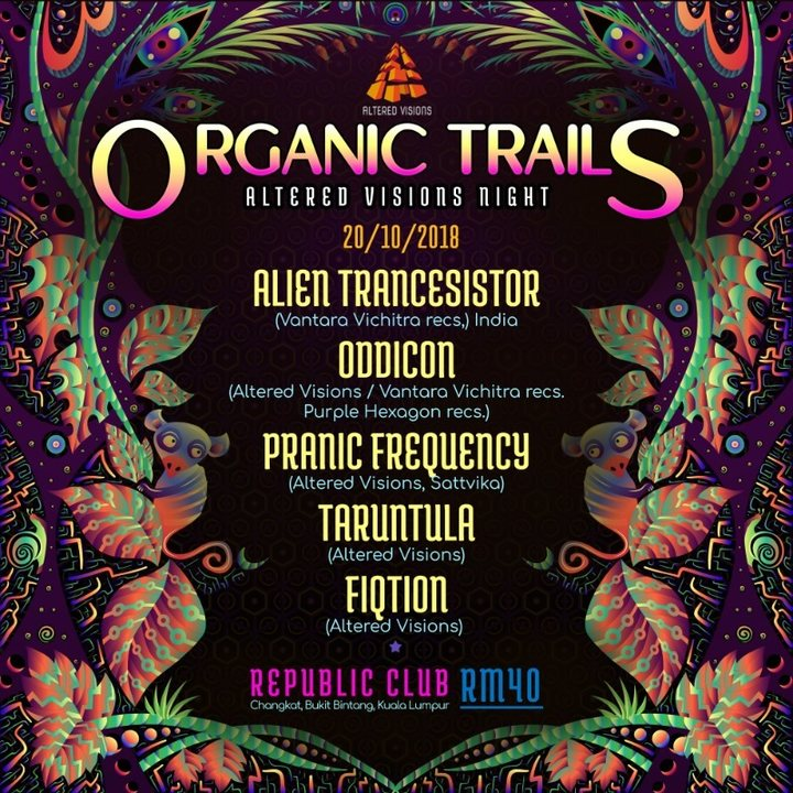 Organic Trails - Altered Vision night 20 Oct '18, 22:00