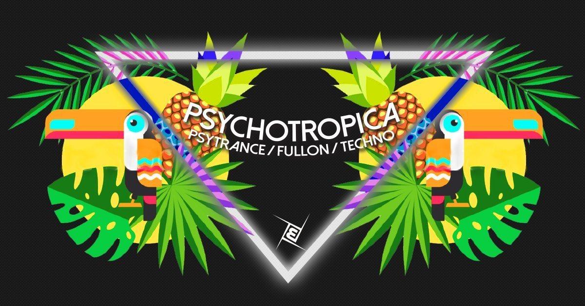 Psychotropica Prog/Psytrance & Techno / 5€ bis 0Uhr 20 Oct '18, 23:00