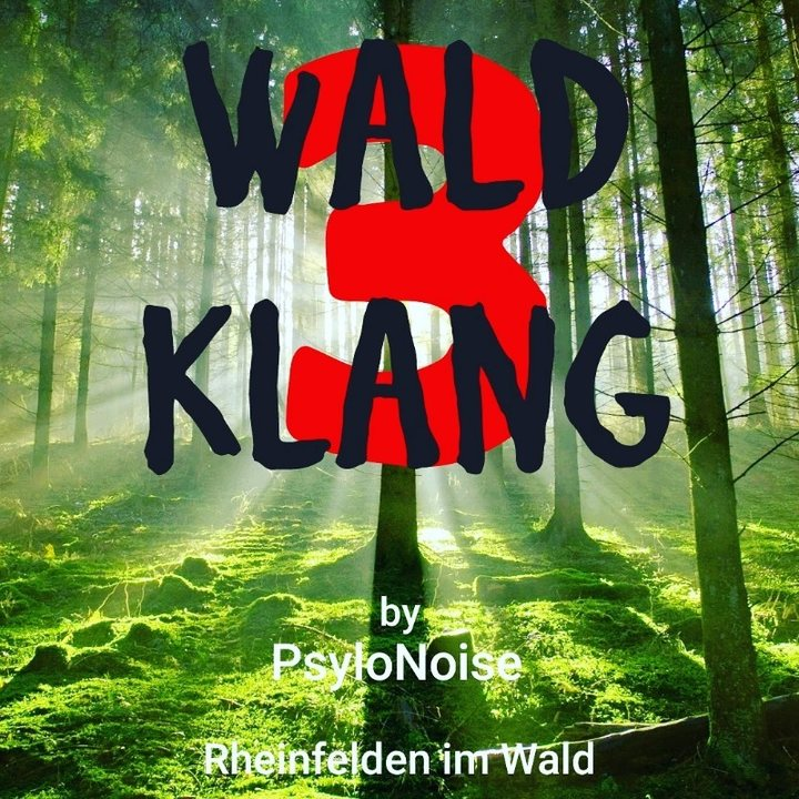 WaldKlang 3 20 Oct '18, 22:00