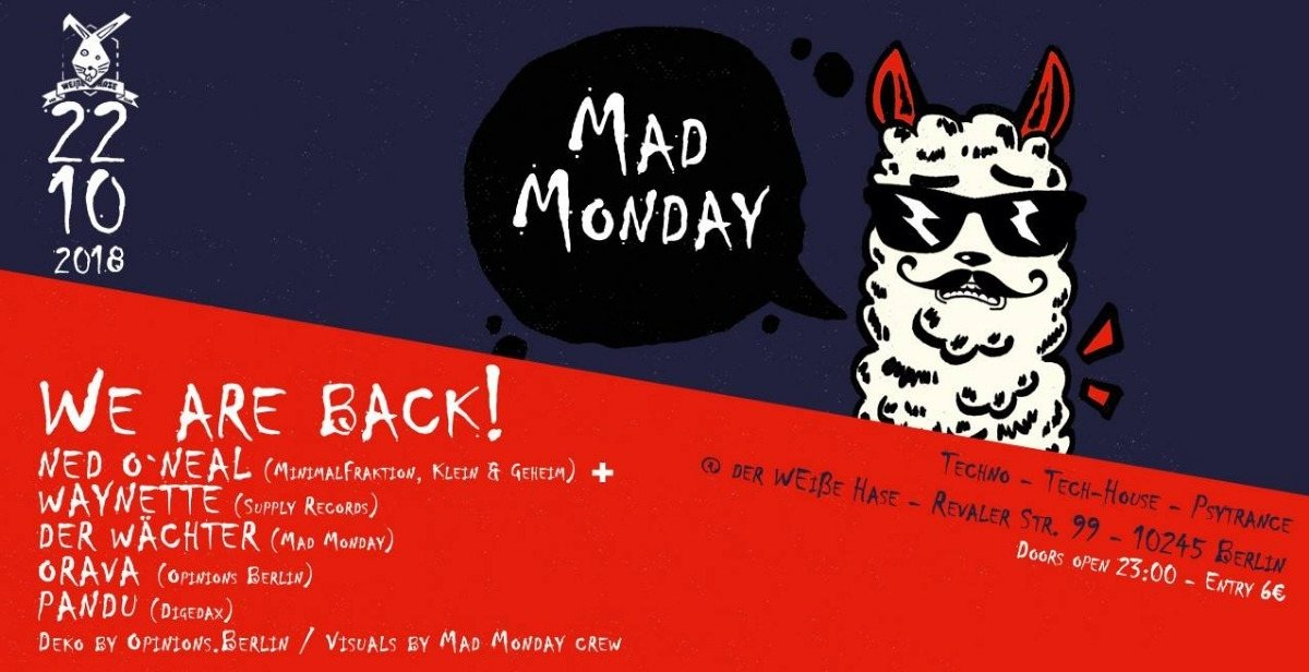 Mad Monday - WE ARE BACK! 22 Oct '18, 23:00