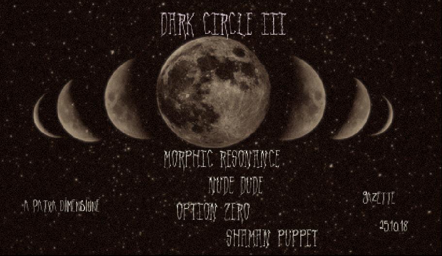 Dark Circle lll 25 Oct '18, 22:00