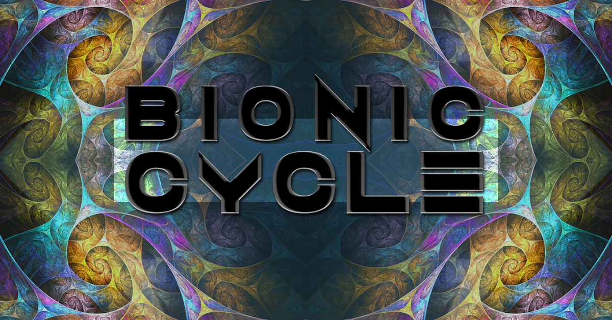 Bionic Cycle #41 26 Oct '18, 23:00