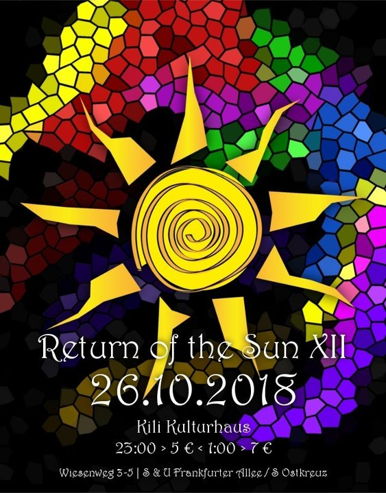 RETURN OF THE SUN XII - a Psychedelic Sound Gathering - 26 Oct '18, 23:00