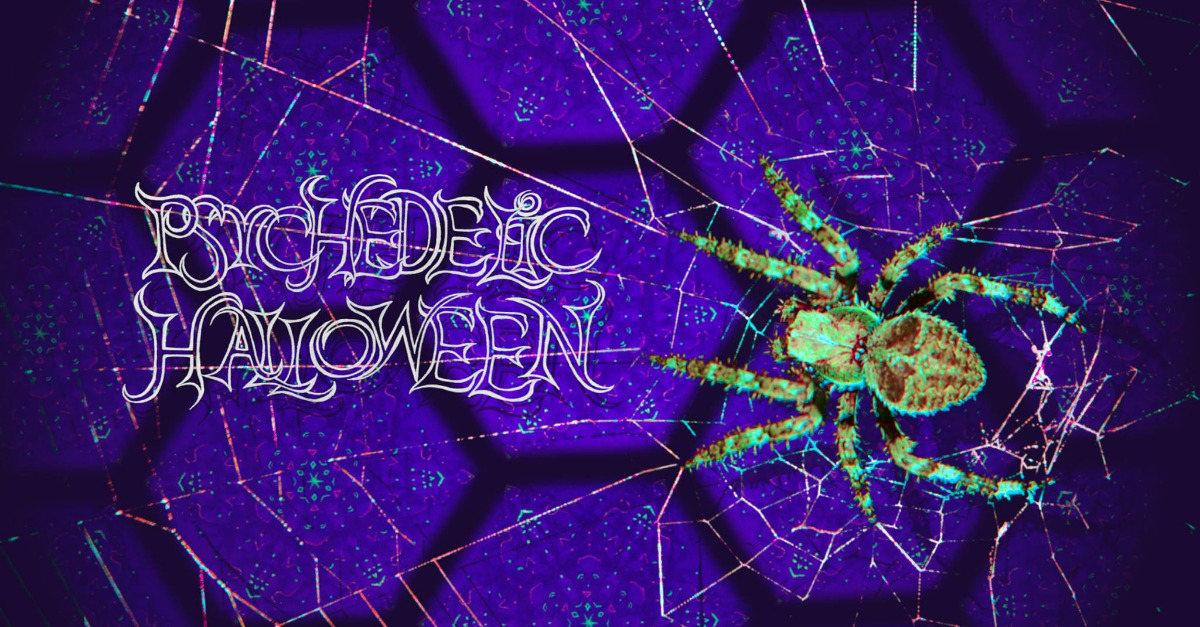 psychedelic halloween 27 Oct '18, 22:00