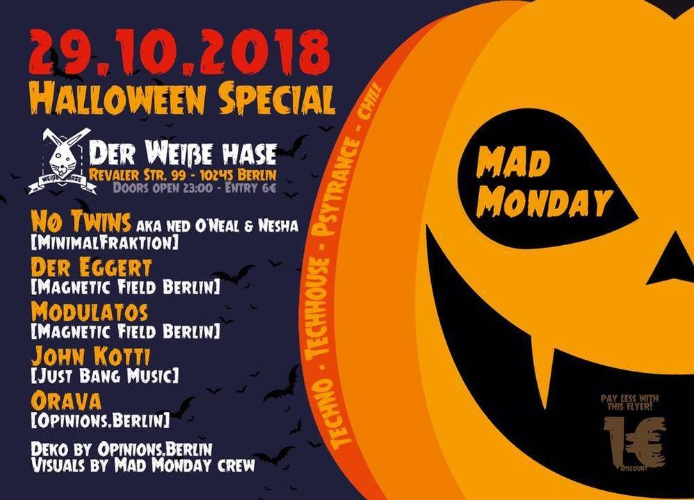 Mad Monday - Halloween Edition! 29 Oct '18, 23:00