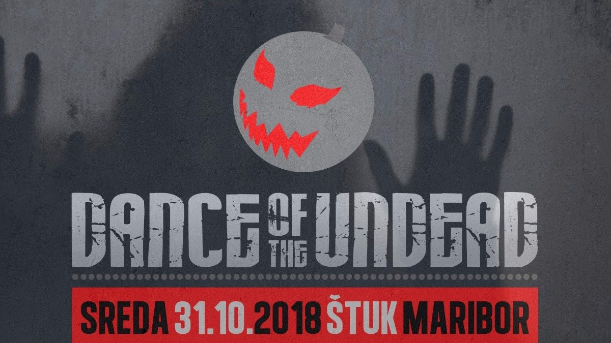 Dance Of The Undead 2018 31 Oct '18, 22:00