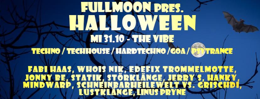 Fullmoon pres. Halloween 31 Oct '18, 22:00