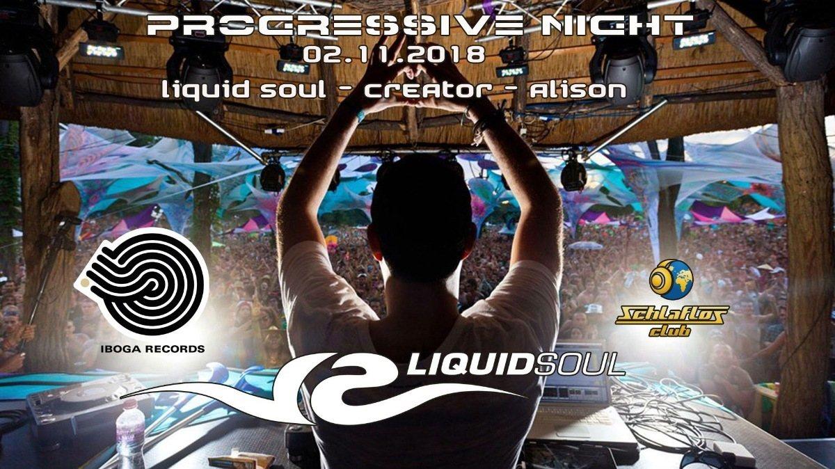 Progressive Night mit Liquid Soul 2 Nov '18, 23:00