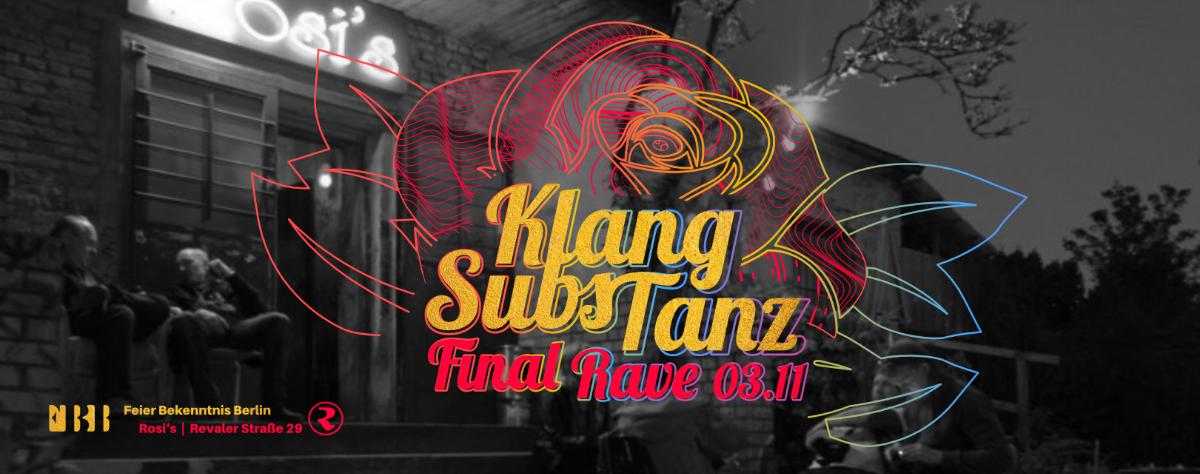 FBB KlangSubsTanz Final Rave | Benny's B-Day 3 Nov '18, 23:00