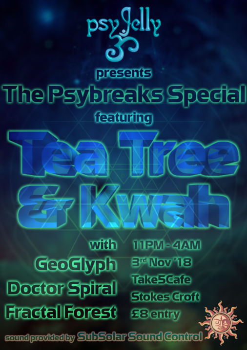 Psychedelic Jelly feat. Kwah & Tea Tree 3 Nov '18, 23:00