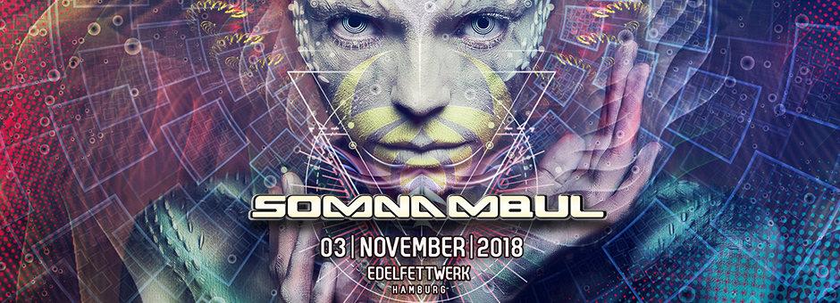 Somnambul 2018 3 Nov '18, 21:00