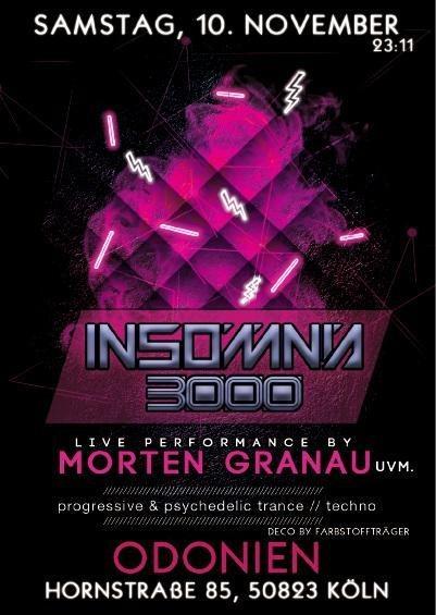 Insomnia 3000 / Progressive Psy Selection / Morten Granau uvm. 10 Nov '18, 23:00
