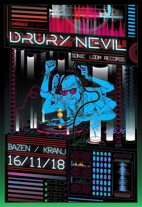 Chagadelia presents: DRURY NEVIL - live! 16 Nov '18, 22:00