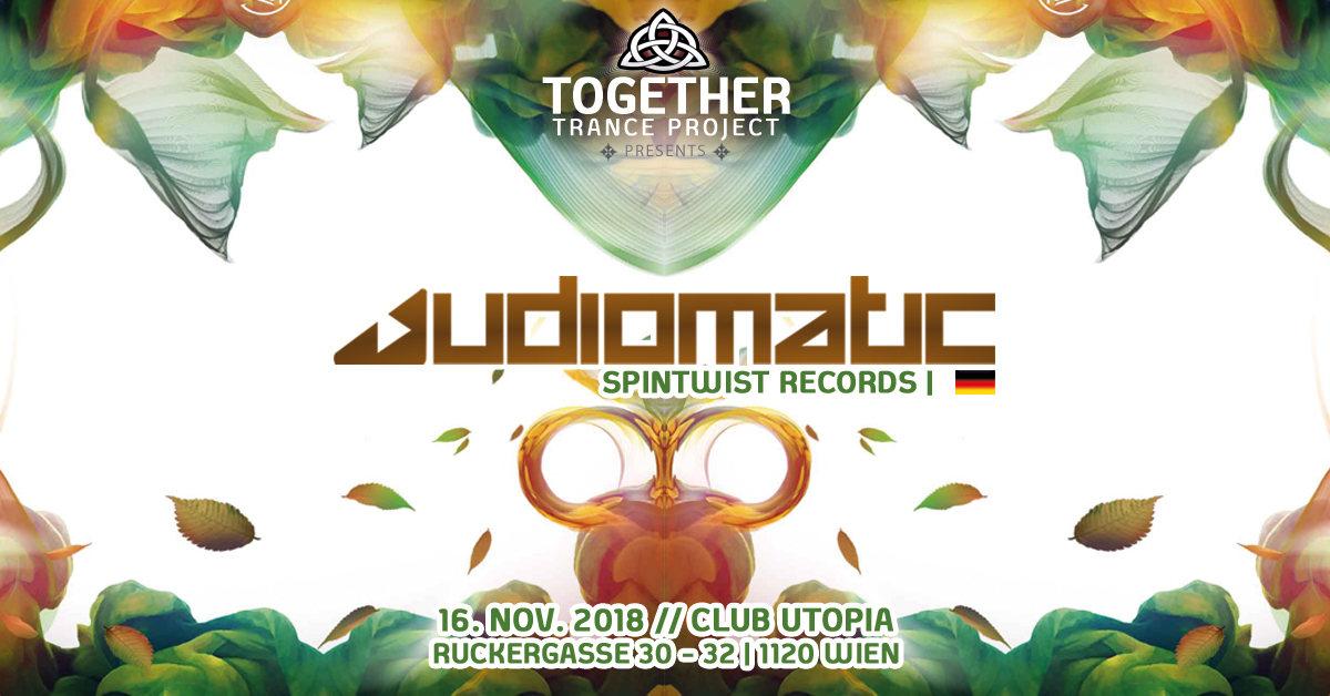 "Club Utopia Reunion mit Audiomatic - ""Psytrance Special"" 16 Nov '18, 22:00"