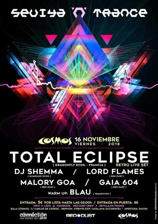 Sevilla 'N' Trance @ Sala Cosmos 16/11/2018 (Total Eclipse Live ) 8 Aniversario 16 Nov '18, 23:30
