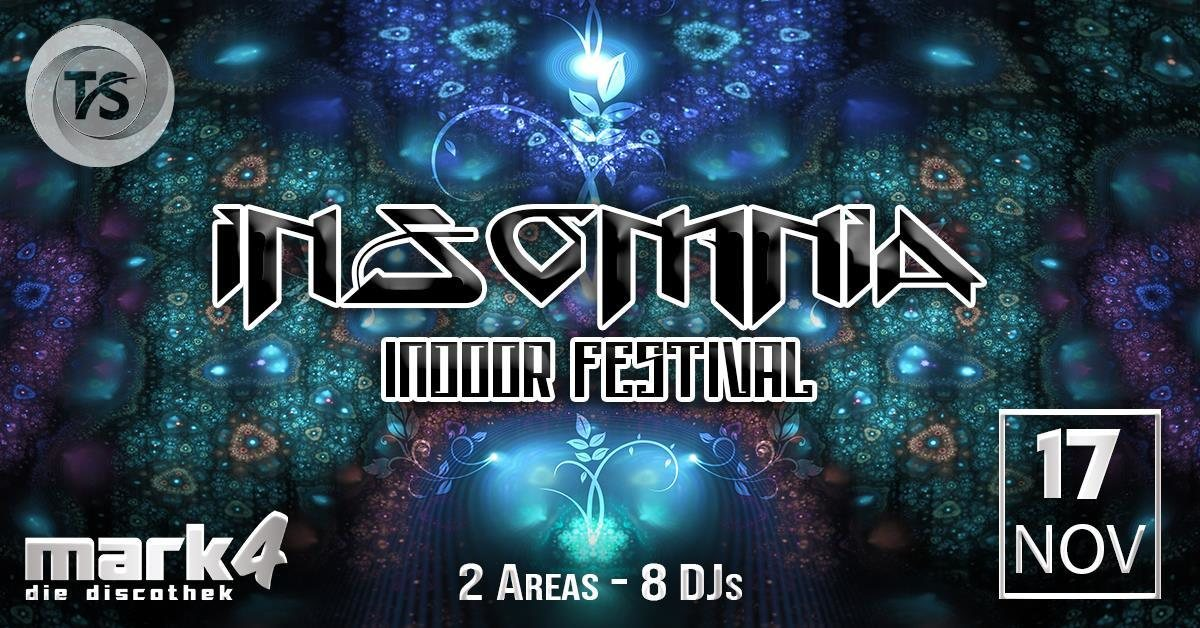 InsOMnia Indoor Festival - Psy / Prog / Techhouse / Techno 17 Nov '18, 22:00
