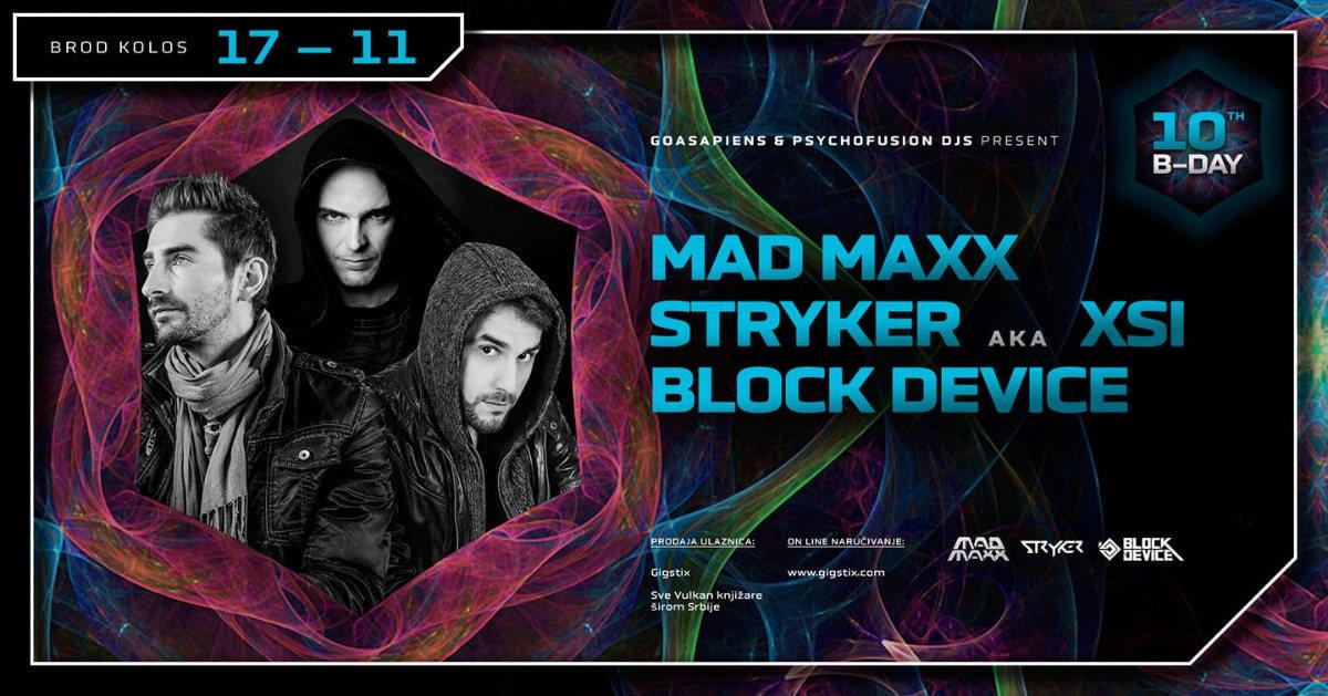MAD MAXX / STRYKER / BLOCK DEVICE / @ KOLOS 17 Nov '18, 23:00