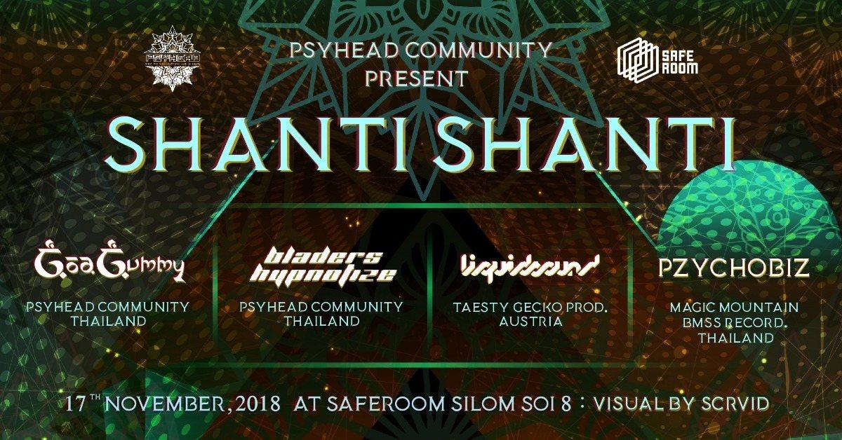 "Psyhead Community present ""SHANTI SHANTI"" 17 Nov '18, 21:00"