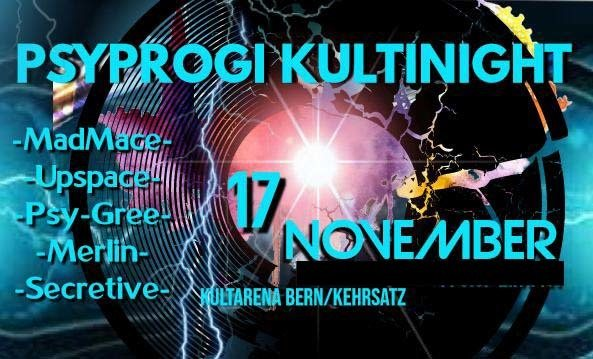 PsyProg KultiNight (BERN) 17 Nov '18, 21:00