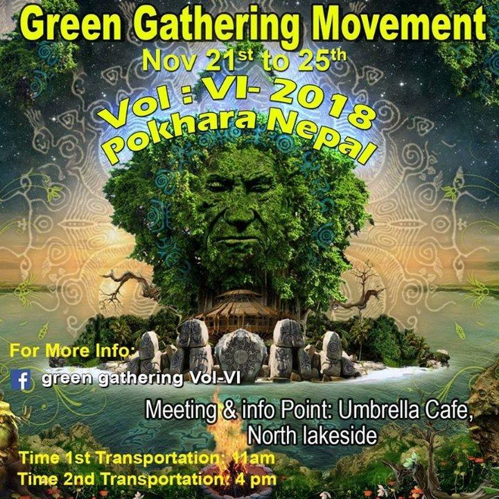 Green Gathering Movement Vol: VI -018 21 Nov '18, 12:30