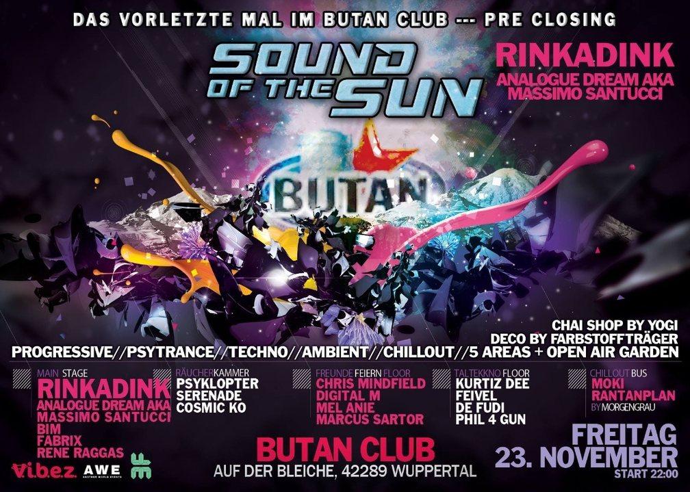 23 Sound of the Sun / das vorletzte mal im Butan / Rinkadink uvm 23 Nov '18, 22:00