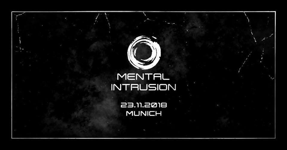 Mental Intrusion 23 Nov '18, 23:00