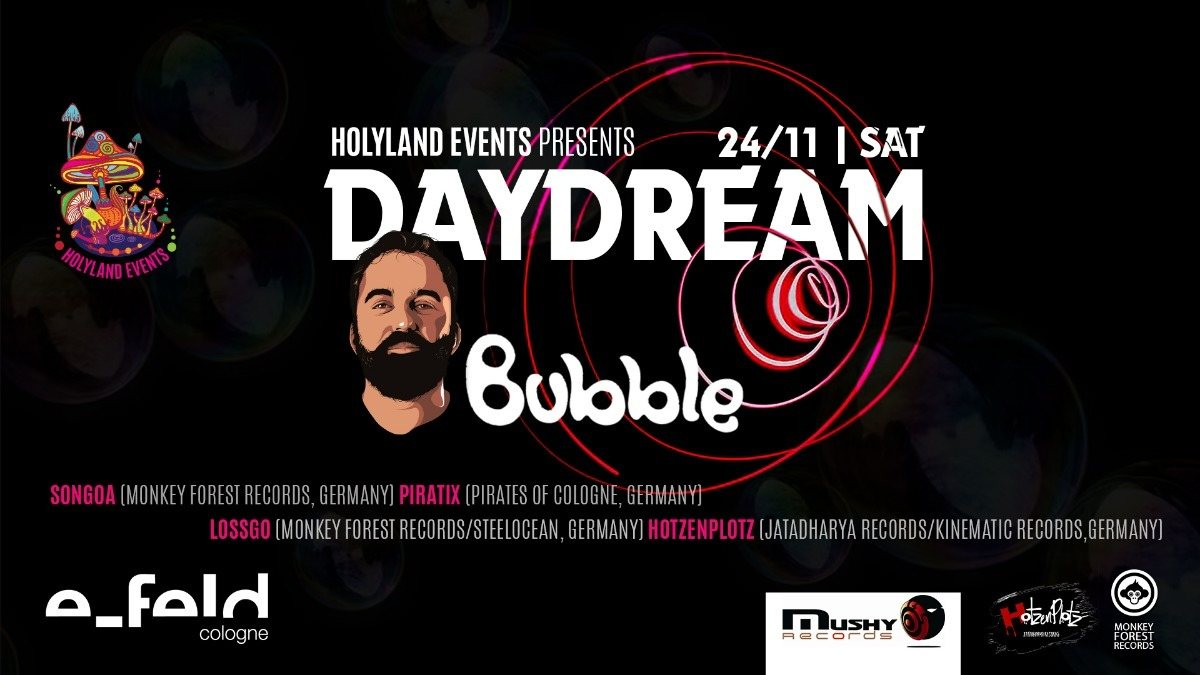 Bubble (Mushy Records) Israel presented by Holyland Events 24 Nov '18, 22:00